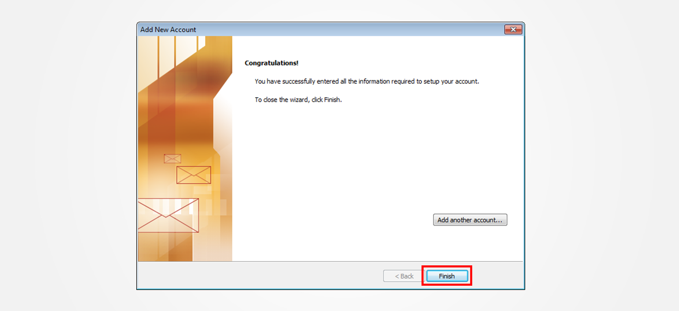 Step 12/12. How do I set up my email in Microsoft Outlook 2010?
