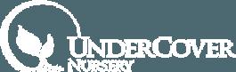 Undercover Nursery